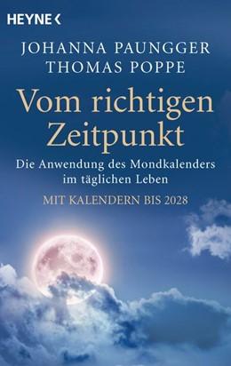 Abbildung von Paungger / Poppe | Vom richtigen Zeitpunkt | 1. Auflage | 2015 | beck-shop.de