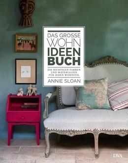 Abbildung von Sloan | Das große Wohn-Ideen-Buch | 1. Auflage | 2015 | beck-shop.de