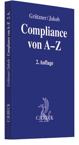 Abbildung von Grützner / Jakob | Compliance von A-Z | 2. Auflage | 2015 | beck-shop.de