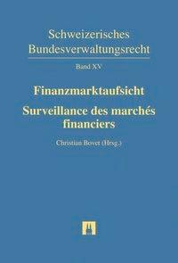 Finanzmarktaufsicht = Surveillance des marchés financiers   Bovet, 2016   Buch (Cover)