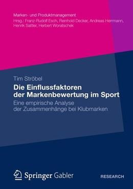 Abbildung von Ströbel | Die Einflussfaktoren der Markenbewertung im Sport | 2012 | 2012 | Eine empirische Analyse der Zu...