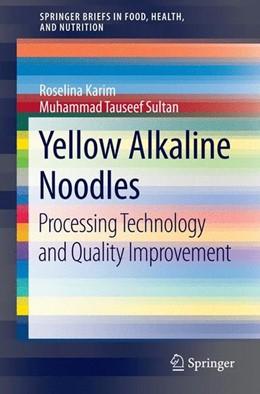 Abbildung von Karim / Sultan | Yellow Alkaline Noodles | 2015 | 2014