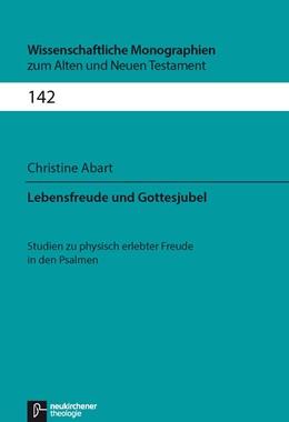 Abbildung von Abart | Lebensfreude und Gottesjubel | 2014 | Studien zu physisch erlebter F... | Band 142