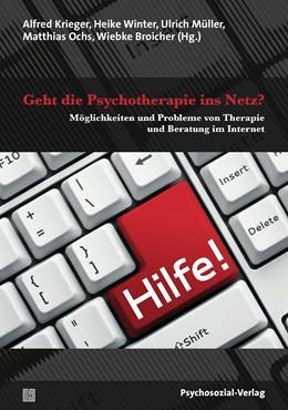 Abbildung von Krieger / Winter / Müller / Ochs / Broicher | Geht die Psychotherapie ins Netz? | 2015 | Möglichkeiten und Probleme von...