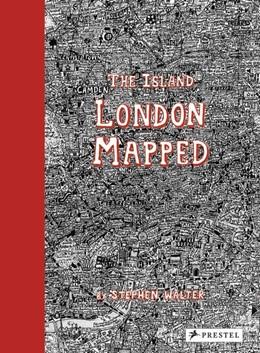 Abbildung von Walter | The Island: London Mapped | 1. Auflage | 2015 | beck-shop.de