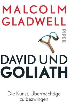 Abbildung von Gladwell | David und Goliath | 2015 | Die Kunst, Übermächtige zu bez...