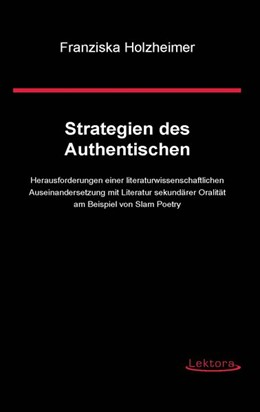 Abbildung von Holzheimer | Strategien des Authentischen | 2014 | Herausforderungen einer litera...