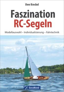 Abbildung von Kreckel | Faszination RC-Segeln | 1. Auflage | 2015 | beck-shop.de