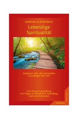 Abbildung von Rosenberg | Lebendige Spiritualität | 1. Auflage | 2015 | beck-shop.de