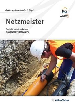 Abbildung von RBV Rohrleitungsverband | Netzmeister | 3. Auflage | 2015 | beck-shop.de
