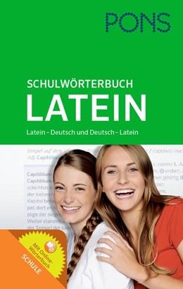 Abbildung von PONS Schulwörterbuch Latein | 2015 | Latein-Deutsch/Deutsch-Latein