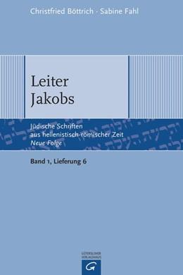 Abbildung von Böttrich / Fahl | Leiter Jakobs | 2015 | Bd. 1: Apokalypsen und Testame...