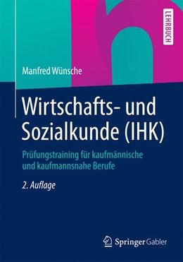 Abbildung von Wünsche | Wirtschafts- und Sozialkunde (IHK) | 2., überarb. u. aktualisierte Aufl. 2015 | 2015 | Prüfungstraining für kaufmänni...