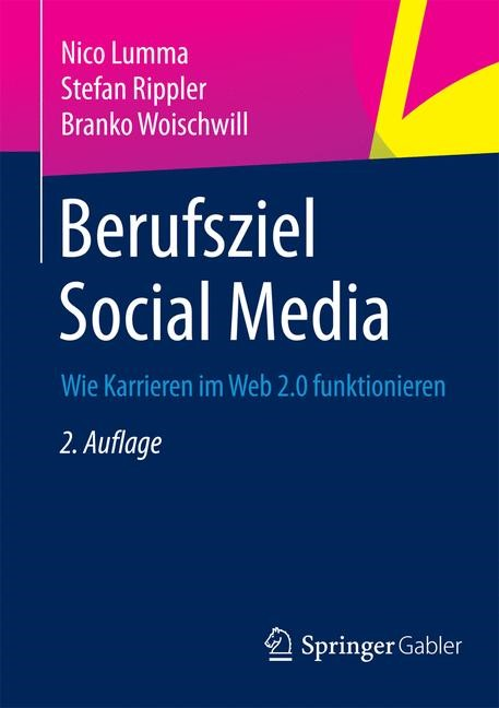 Berufsziel Social Media | Lumma / Rippler / Woischwill | 2., aktualisierte Aufl. 2015, 2015 | Buch (Cover)