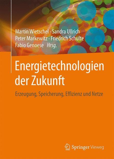 Energietechnologien für die Zukunft | Wietschel / Ullrich / Markewitz, 2015 | Buch (Cover)