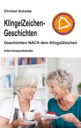 Abbildung von Scholze | KlingelZeichen-Geschichten | 2014 | Geschichten NACH dem KlingelZe...