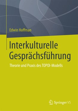 Abbildung von Hoffman | Interkulturelle Gesprächsführung | 2015 | 2015 | Theorie und Praxis des TOPOI-M...