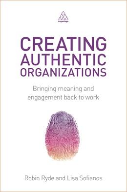 Abbildung von Ryde / Sofianos   Creating Authentic Organizations   1. Auflage   2014   beck-shop.de