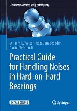 Abbildung von Walter | Practical Guide for Handling Noises in Hard-on-Hard-Bearings | 1. Auflage | 2015 | beck-shop.de
