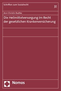 Abbildung von Badtke | Die Heilmittelversorgung im Recht der gesetzlichen Krankenversicherung | 2014 | 31