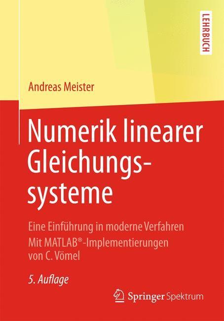 Abbildung von Meister | Numerik linearer Gleichungssysteme | 5., überarb. Aufl. 2015 | 2014
