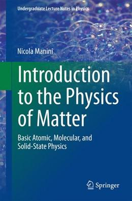 Abbildung von Manini   Introduction to the Physics of Matter   2014   2015   Basic atomic, molecular, and s...