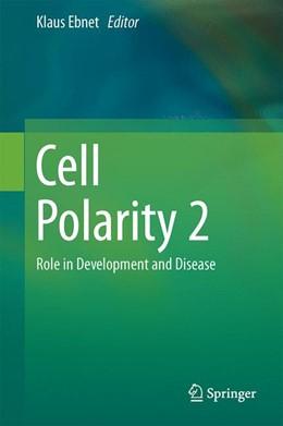 Abbildung von Ebnet | Cell Polarity 2 | 1. Auflage | 2015 | beck-shop.de