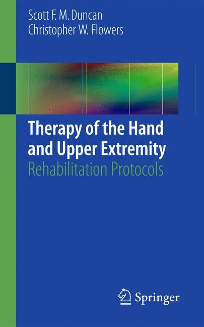 Therapy of the Hand and Upper Extremity | Duncan / Flowers | 2015, 2015 | Buch (Cover)