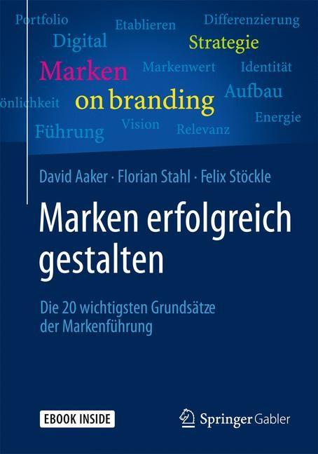 Marken erfolgreich gestalten   Aaker / Stahl / Stöckle   2015, 2015   Buch (Cover)