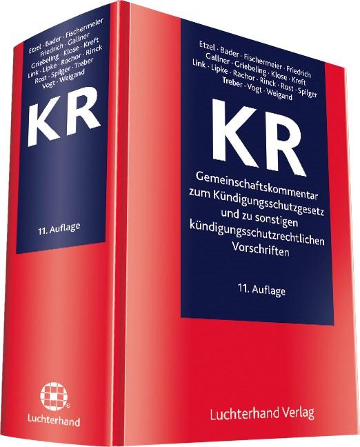 KR - Gemeinschaftskommentar zum Kündigungsschutzgesetz und zu sonstigen kündigungsschutzrechtlichen Vorschriften | Etzel / Bader / Fischermeier u.a. | Buch (Cover)
