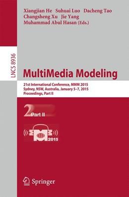Abbildung von He / Luo | MultiMedia Modeling | 1. Auflage | 2015 | beck-shop.de