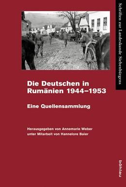 Abbildung von Weber | Die Deutschen in Rumänien 1944–1953 | 1. Auflage | 2015 | beck-shop.de