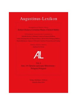Abbildung von Dodaro / Müller / Mayer | AL - Augustinus-Lexikon / Optatus episcopus Mileuitanus - Pelagius, Pelagiani | 2015 | AL-Lexikon, Fasc. 3/4