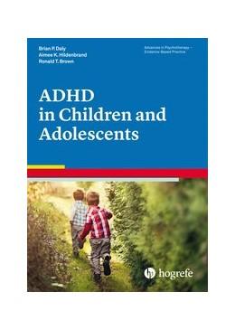 Abbildung von Daly / Hildenbrand | ADHD in Children and Adolescents | 1. Auflage | 2015 | 33 | beck-shop.de