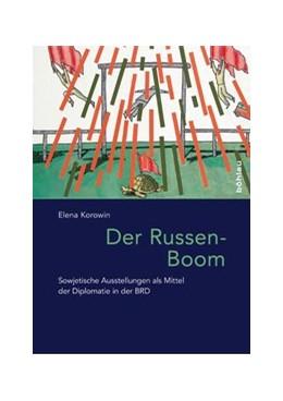 Abbildung von Korowin | Der Russen-Boom | 1. Auflage | 2015 | beck-shop.de