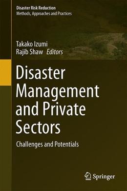 Abbildung von Izumi / Shaw | Disaster Management and Private Sectors | 1. Auflage | 2015 | beck-shop.de