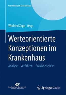 Abbildung von Zapp   Werteorientierte Konzeptionen im Krankenhaus   2015   2015   Analyse – Verfahren – Praxisbe...
