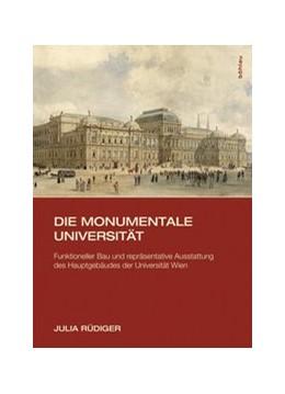 Abbildung von Rüdiger | Die monumentale Universität | 1. Auflage | 2015 | beck-shop.de