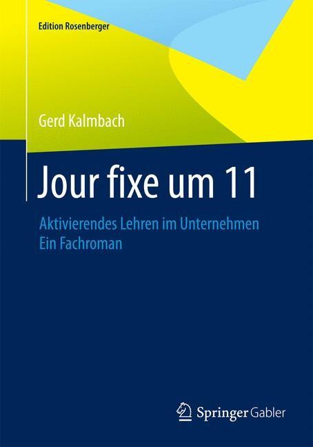 Jour fixe um 11 | Kalmbach | 2015. Nachdruck 2015, 2015 | Buch (Cover)