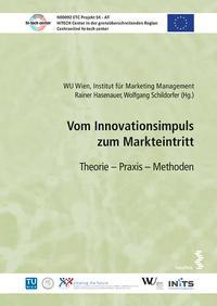 Abbildung von / Hasenauer / Schildorfer | Vom Innovationsimpuls zum Markteintritt | 2015