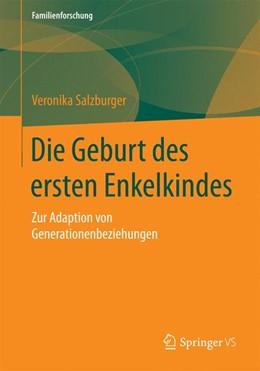 Abbildung von Salzburger   Die Geburt des ersten Enkelkindes   2015   2015   Zur Adaption von Generationenb...