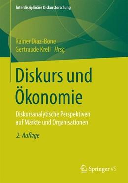 Abbildung von Diaz-Bone / Krell | Diskurs und Ökonomie | 2. Auflage | 2014 | beck-shop.de