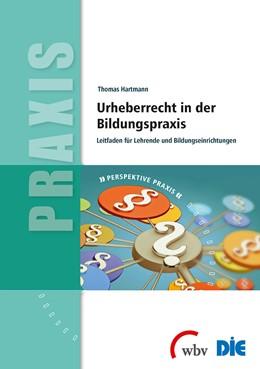 Abbildung von Hartmann   Urheberrecht in der Bildungspraxis   1. Auflage   2014   beck-shop.de