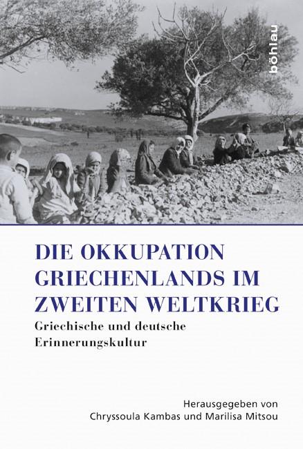 Die Okkupation Griechenlands im Zweiten Weltkrieg | Kambas / Mitsou, 2015 | Buch (Cover)