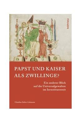 Abbildung von Sieber-Lehmann   Papst und Kaiser als Zwillinge?   1. Auflage   2015   beck-shop.de