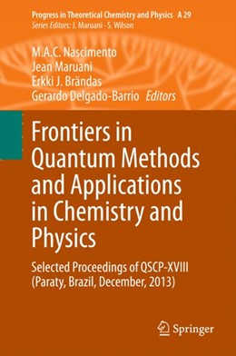 Abbildung von Nascimento / Maruani / Brändas / Delgado-Barrio | Frontiers in Quantum Methods and Applications in Chemistry and Physics | 2015 | 2015 | Selected Proceedings of QSCP-X... | 29