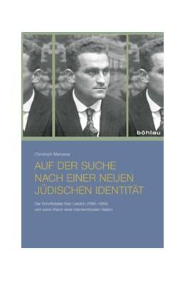 Abbildung von Manasse | Auf der Suche nach einer neuen jüdischen Identität | 2015 | Der Schriftsteller Karl Liebli...