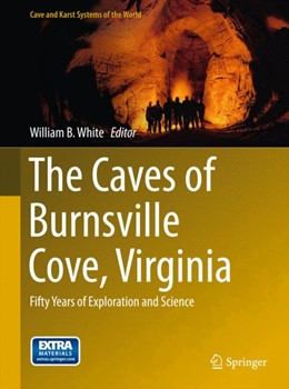 Abbildung von White | The Caves of Burnsville Cove, Virginia | 2015 | 2015 | Fifty Years of Exploration and...