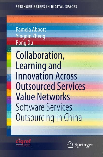 Abbildung von Abbott / Zheng / Du | Collaboration, Learning and Innovation Across Outsourced Services Value Networks | 2014 | 2015