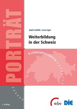Abbildung von Sgier / Schläfli | Weiterbildung in der Schweiz | 3. Auflage | 2014 | beck-shop.de
